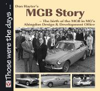Don Hayter's MGB Story: The Birth of...