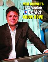 Mike Brewer's The Wheeler Dealer Know...