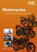 Motorcycles: A First-time Buyer's Guide