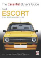 Ford Escort MK1 & MK2: The Essential...