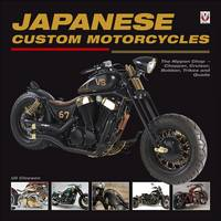 Japanese Custom Motorcycles: The...