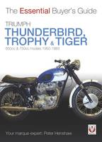 Triumph Trophy & Tiger: The Essential...