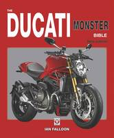 The Ducati Monster Bible: New Updated...
