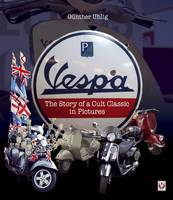 Vespa - The Story of a Cult Classic ...