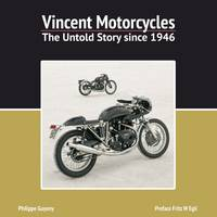 Vincent Motorcycles: The Untold Story...