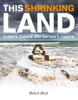 This Shrinking Land: Climate Change...