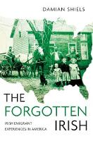 The Forgotten Irish: Irish Emigrant...