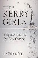 The Kerry Girls: Emigration and the...