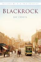 Blackrock in Old Photographs
