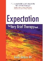 Expectation: The Very Brief Therapy Book