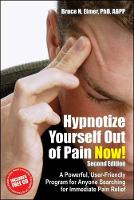 Hypnotize Yourself Out of Pain Now!: ...