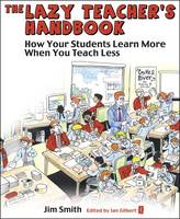The Lazy Teacher's Handbook: How Your...