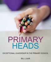 Primary Heads: Exceptional Leadership...