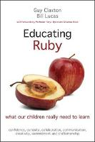 Educating Ruby: What Our Children...