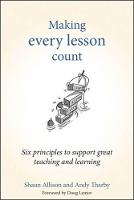 Making Every Lesson Count: Six...