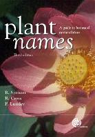 Plant Names: A Guide to Biological...