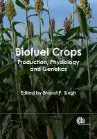 Biofuel Crops: Production, Physiology...