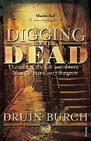 Digging Up the Dead: Uncovering the...