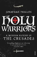 Holy Warriors: A Modern History of ...