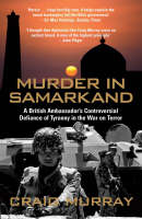 Murder in Samarkand: A British...