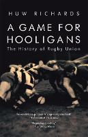 A Game for Hooligans: The History of...