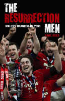 The Resurrection Men: Wales' Grand...