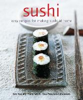 Sushi: Easy Recipes for Making Sushi...