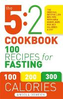 The 5:2 Cookbook: 100 Recipes for...