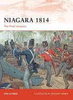 Niagara 1814: The Final Invasion