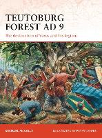 Teutoburg Forest AD 9: The ...