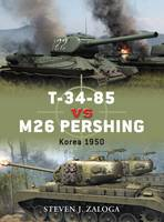 T-34-85 Vs. M26 Pershing: Korea 1950