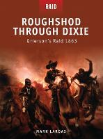 Roughshod Through Dixie - Grierson's...