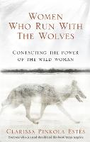 Women Who Run with the Wolves:...