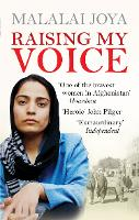 Raising My Voice: The Extraordinary...