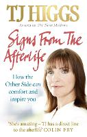 Signs from the Afterlife: How the...