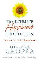 The Ultimate Happiness Prescription: ...