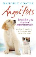 Angel Pets: Incredible True Stories ...