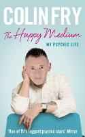 The Happy Medium: My Psychic Life