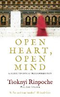 Open Heart, Open Mind: A Guide to...