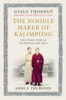 The Noodle Maker of Kalimpong: The...