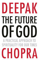 The Future of God: A Practical...