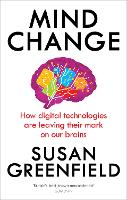 Mind Change: How Digital Technologies...