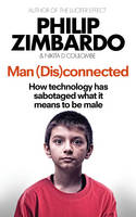 Man (Dis)Connected: How Technology ...