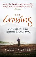 The Crossing: My Journey to the...