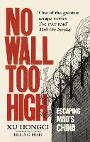 No Wall Too High: One Man's...
