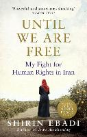 Until We are Free: My Fight for Human...