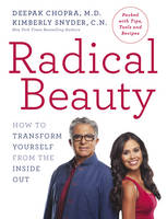 Radical Beauty: How to Transform...