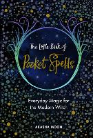 The Little Book of Pocket Spells:...