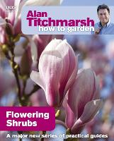 Alan Titchmarsh How to Garden:...