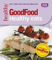 Good Food: Healthy Eats: ...